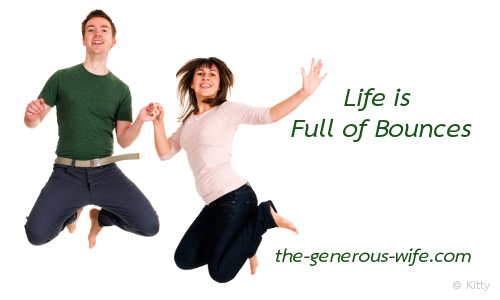 Life is Full of Bounces - Walk together with grace and kindness.