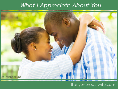 What I Appreciate About You - Just a few words, but marriage changing.