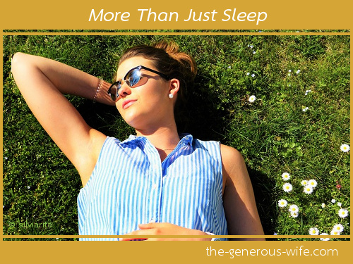 More Than Just Sleep - Make time to relax and nurture your inside too.