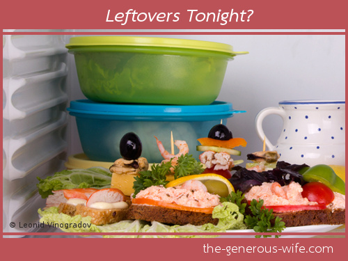 Leftovers Tonight? - Be respectful of what concerns him.
