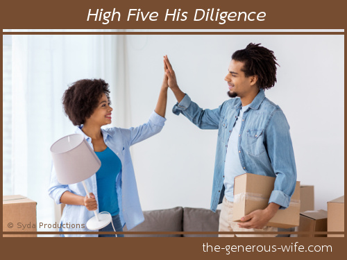High Five His Diligence - It's a big deal to finish what you start.