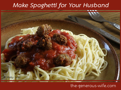 Make Spaghetti for Your Husband - Who will win? Your fears or your desire to enjoy life fully with your man?