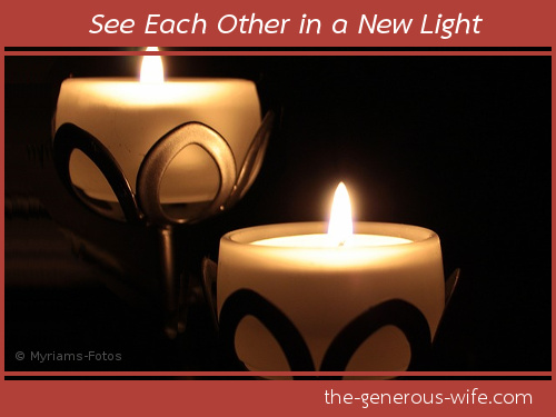 See Each Other in a New Light - Turn up the romance.