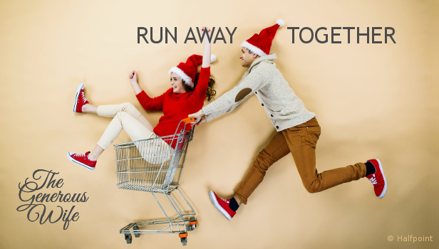 Run Away Together - Look for an opportunity to spend time with your man between now and Christmas.