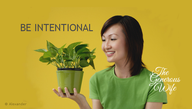 Be Intentional - What can you do in 2018 to mature personally and/or grow your marriage?