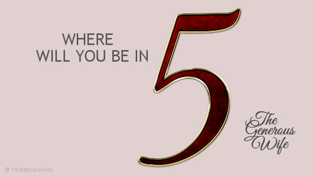 Where Will You Be in Five? - Pray and plan with your sweetie.