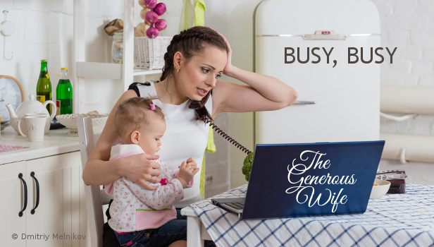 Busy, Busy - Examine your time use and be intentional about making time for your man.