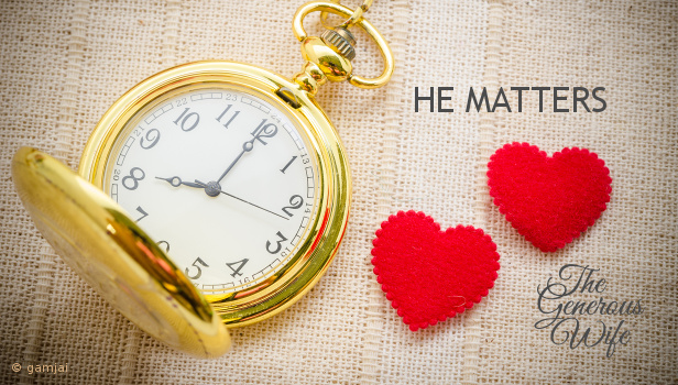 He Matters - Say no to an activity and then spend that time with your husband.