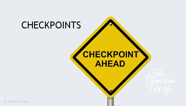 Checkpoints - Watch out for trouble in your marriage.