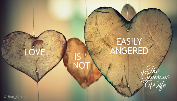 Love is Not Easily Angered - Let's choose to act like Jesus when others around us act badly.
