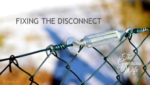 Fixing the Disconnect - Are there disconnects that are making certain actions difficult?