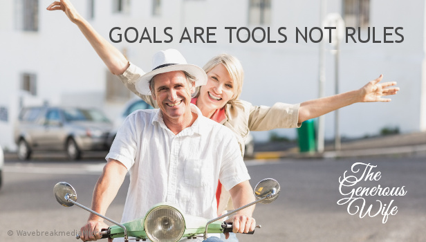 Goals are Tools Not Rules -  What could your marriage look like?